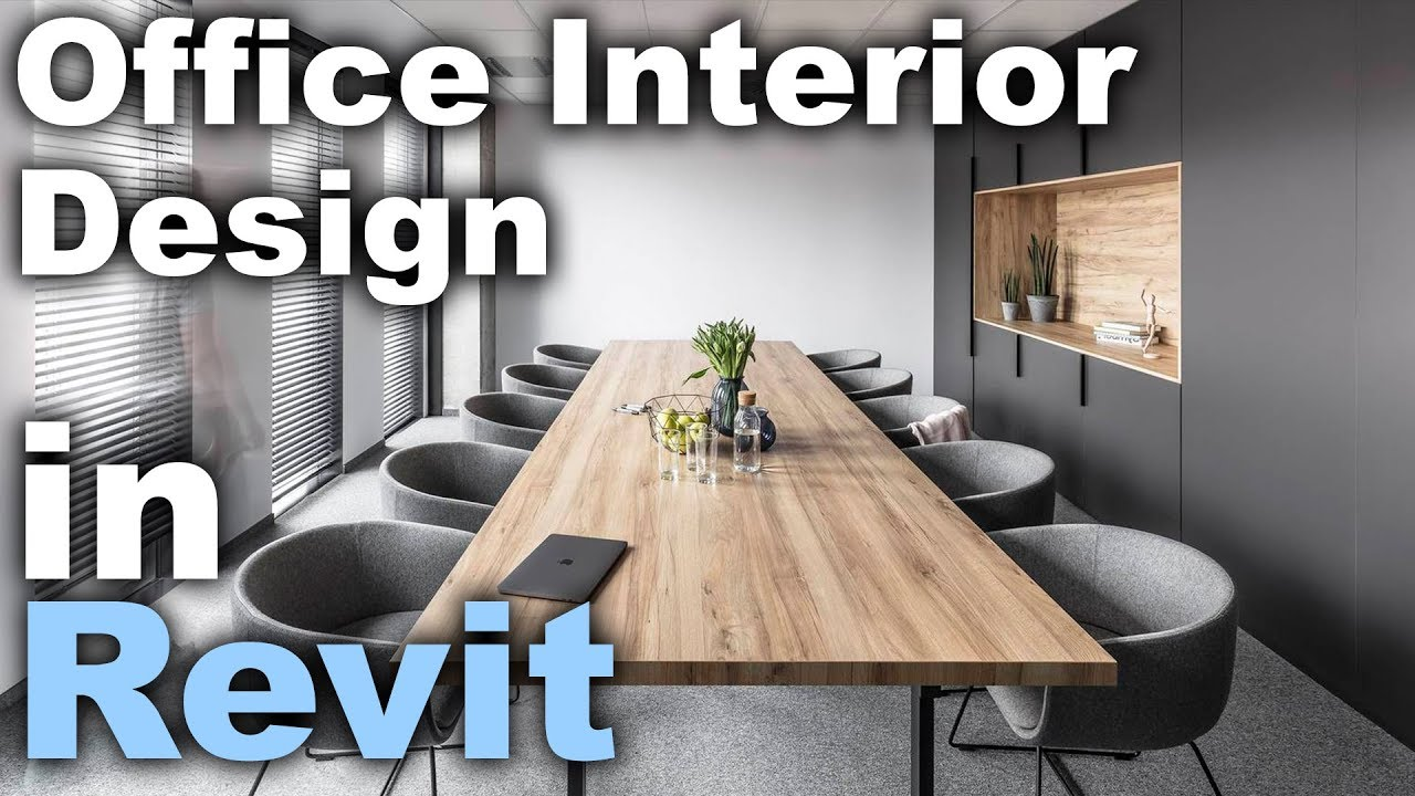 Office Interior Design in Revit tutorial , Best Home Design