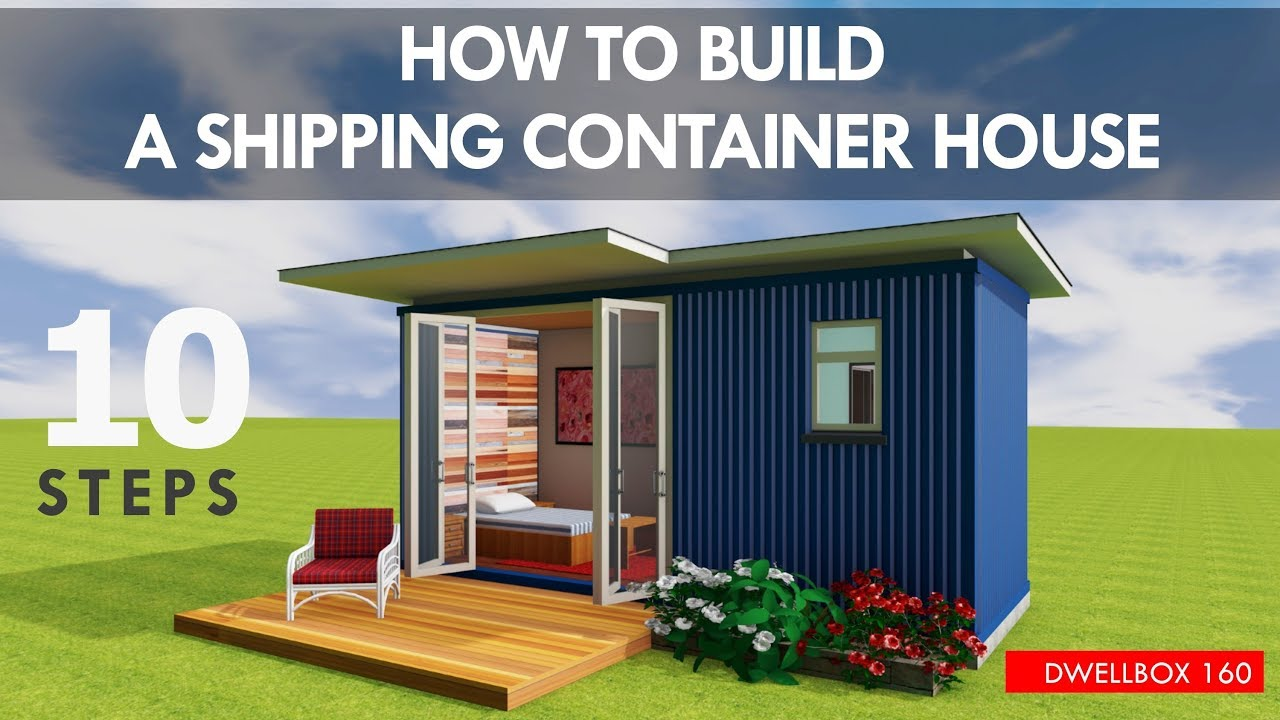 How To Build A Shipping Container House Step By Step As A